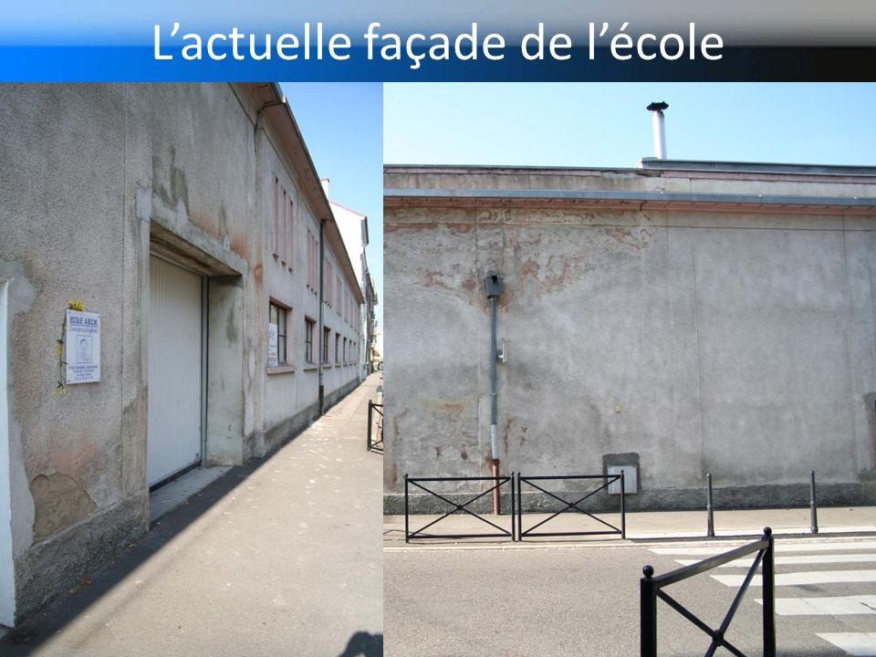 L'actuelle façade de l'école