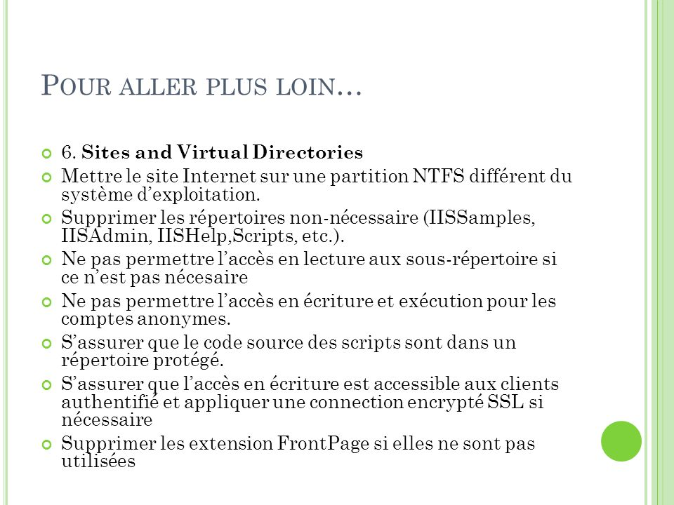 Pour aller plus loin… 6. Sites and Virtual Directories