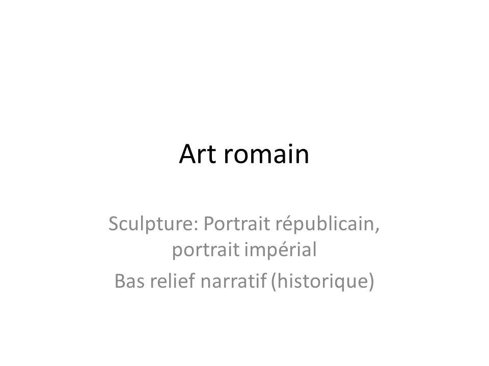 Art romain Sculpture: Portrait républicain, portrait impérial