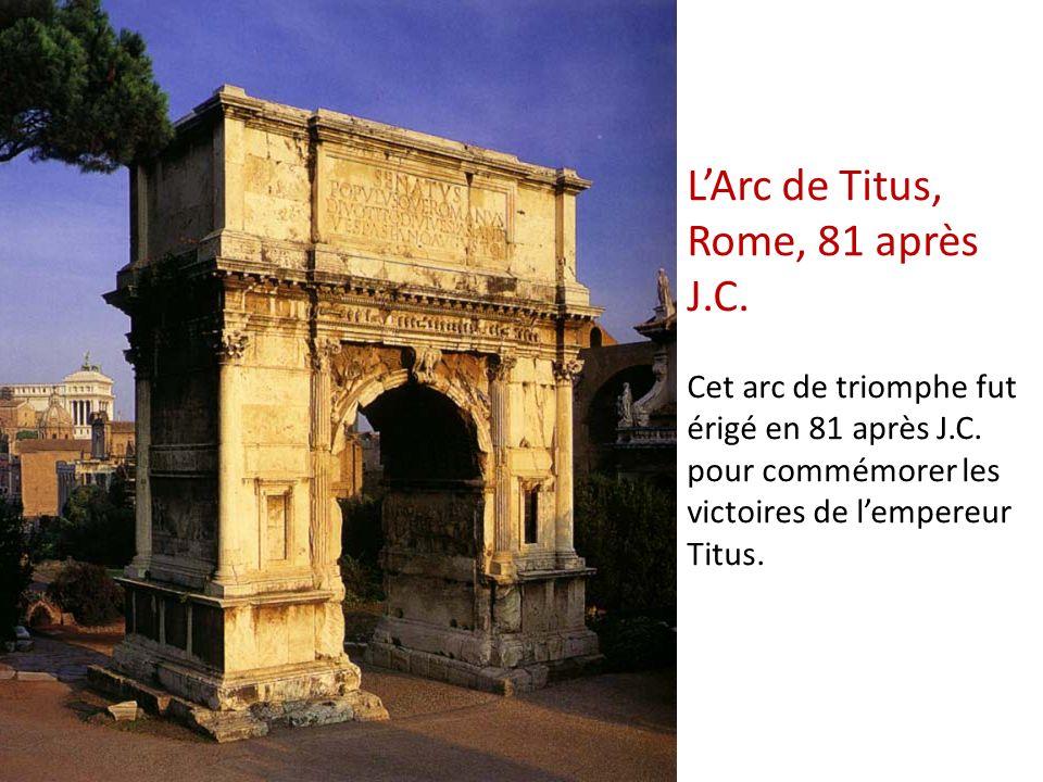 L'Arc de Titus, Rome, 81 après J. C