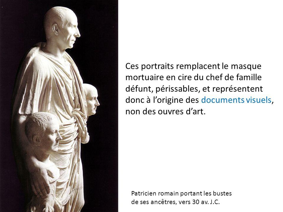 Ces portraits remplacent le masque mortuaire en cire du chef de famille défunt, périssables, et représentent donc à l'origine des documents visuels, non des ouvres d'art.