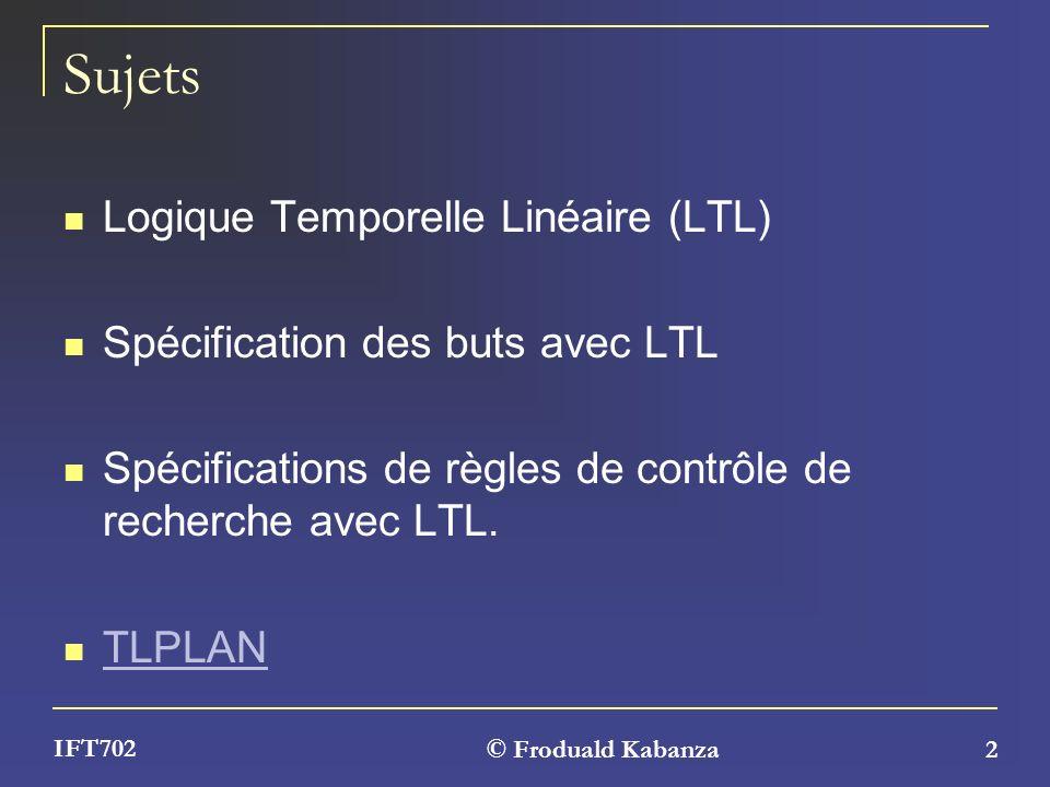 Sujets Logique Temporelle Linéaire (LTL)