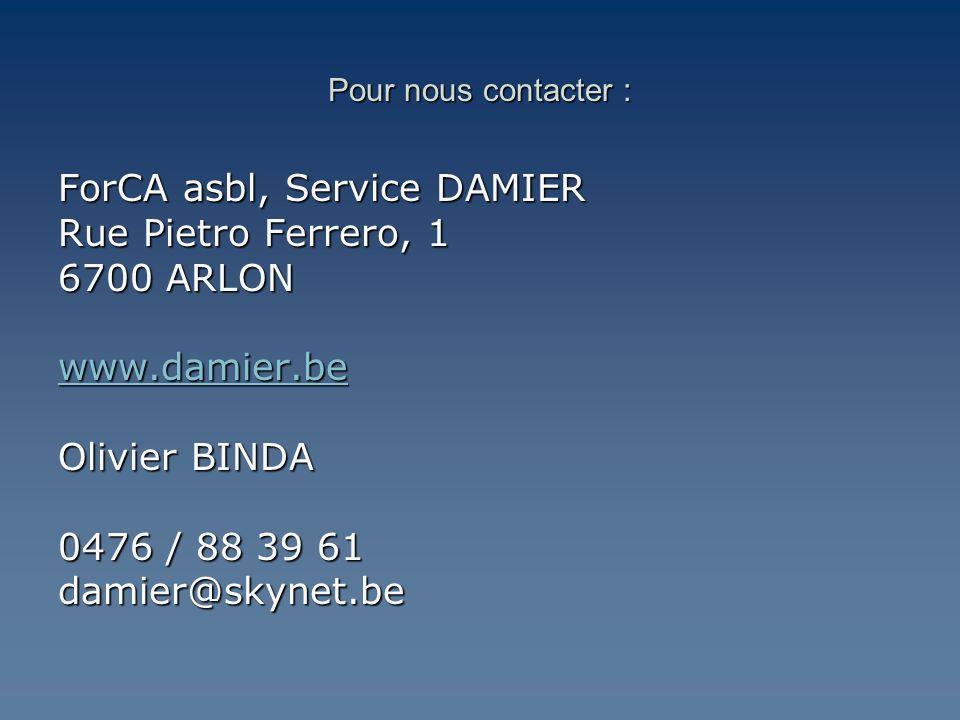 ForCA asbl, Service DAMIER Rue Pietro Ferrero, 1 6700 ARLON