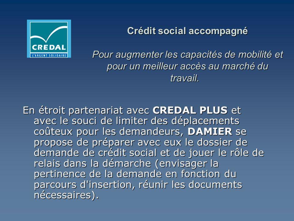 Crédit social accompagné Pour augmenter les capacités de mobilité et pour un meilleur accès au marché du travail.