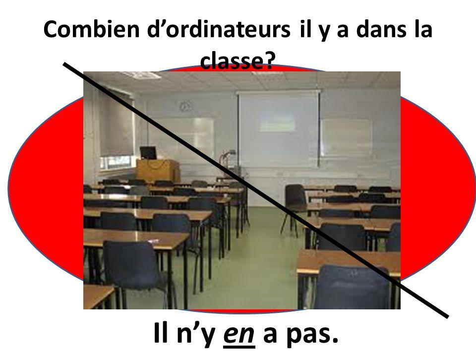 Combien d'ordinateurs il y a dans la classe