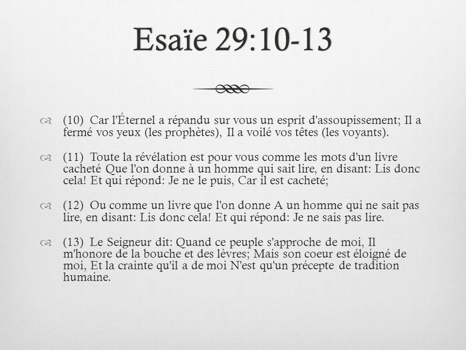 Esaïe 29:10-13
