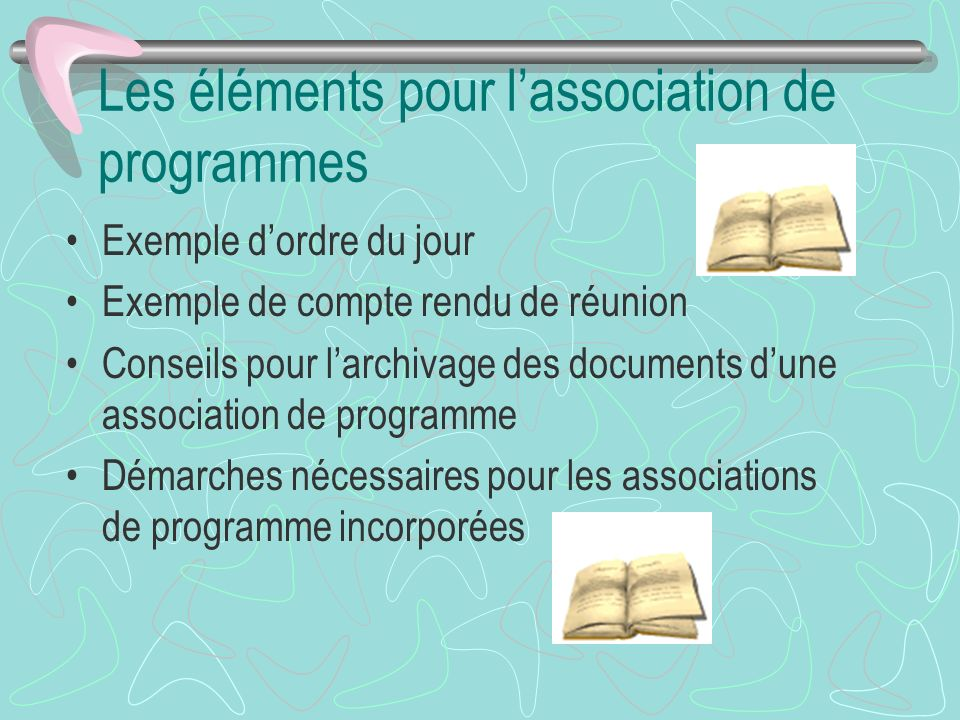 Les éléments pour l'association de programmes