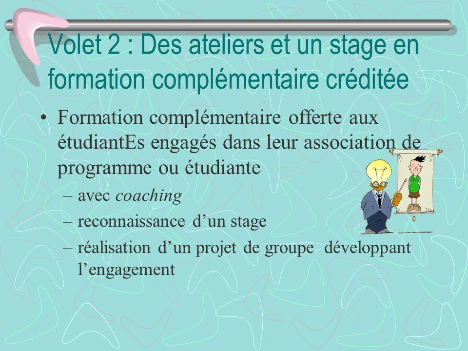 Volet 2 : Des ateliers et un stage en formation complémentaire créditée