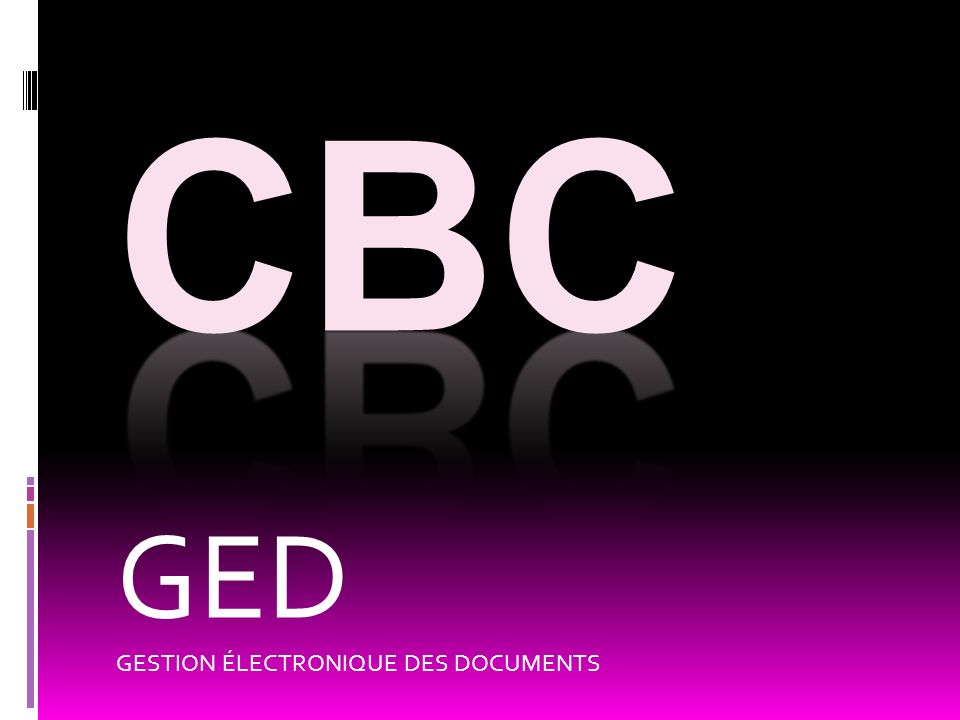 GED GESTION ÉLECTRONIQUE DES DOCUMENTS