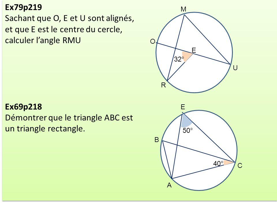 Sachant que O, E et U sont alignés, et que E est le centre du cercle,