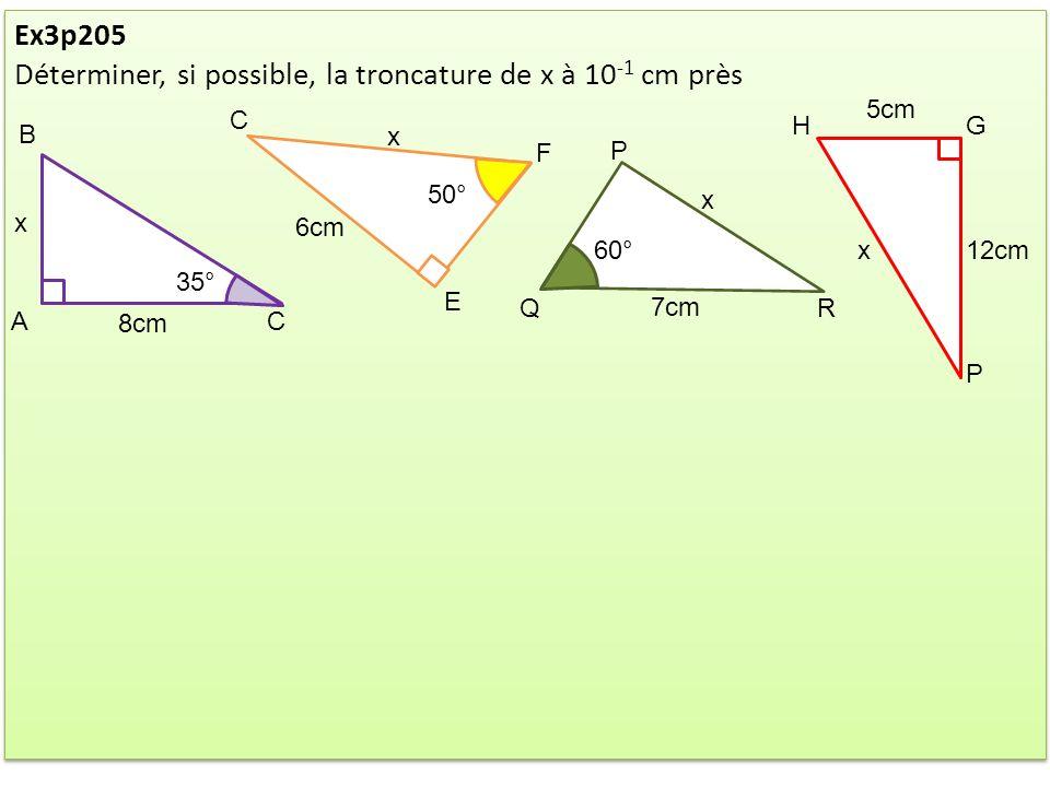 Déterminer, si possible, la troncature de x à 10-1 cm près