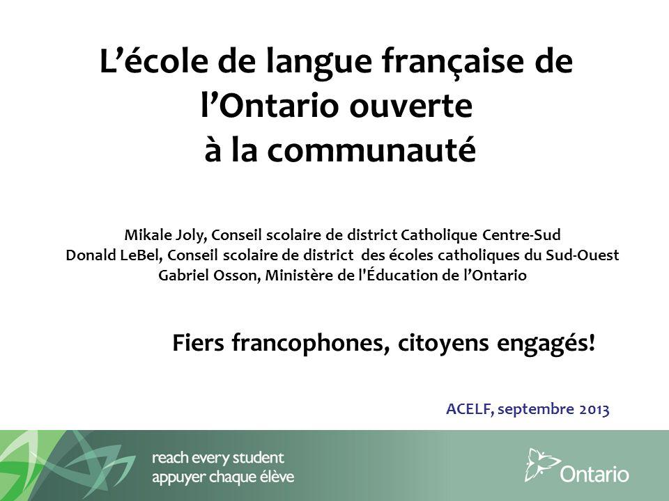 L'école de langue française de l'Ontario ouverte à la communauté