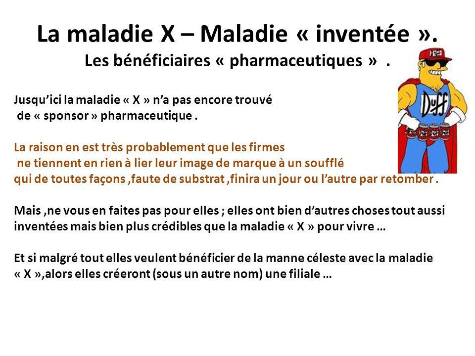 La maladie X – Maladie « inventée »