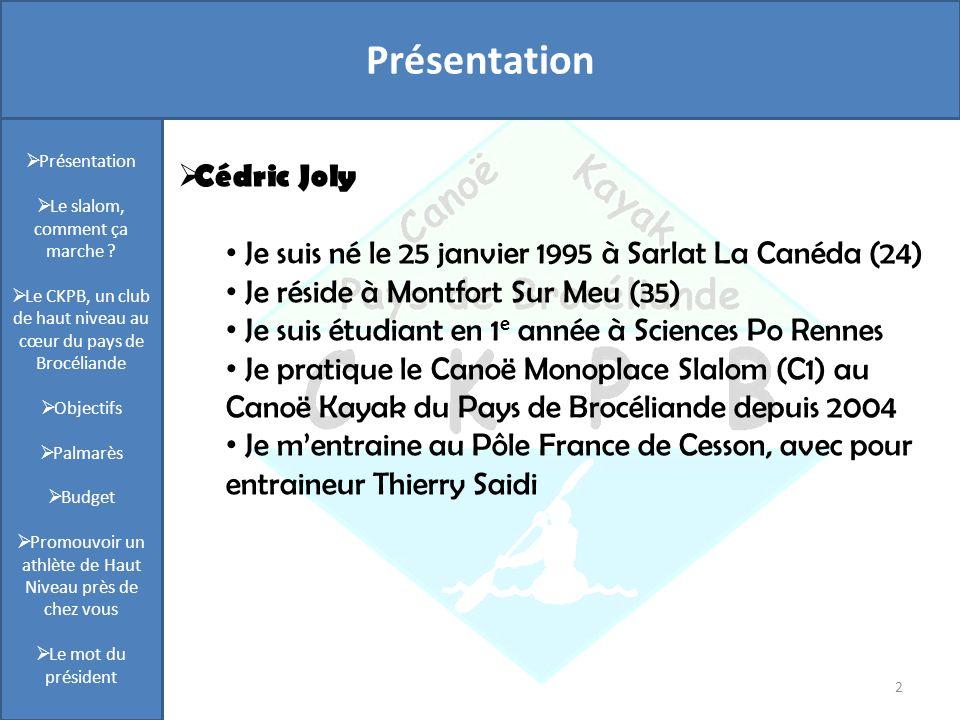 Présentation Présentation Cédric Joly