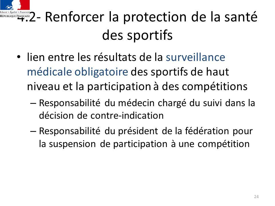 4.2- Renforcer la protection de la santé des sportifs