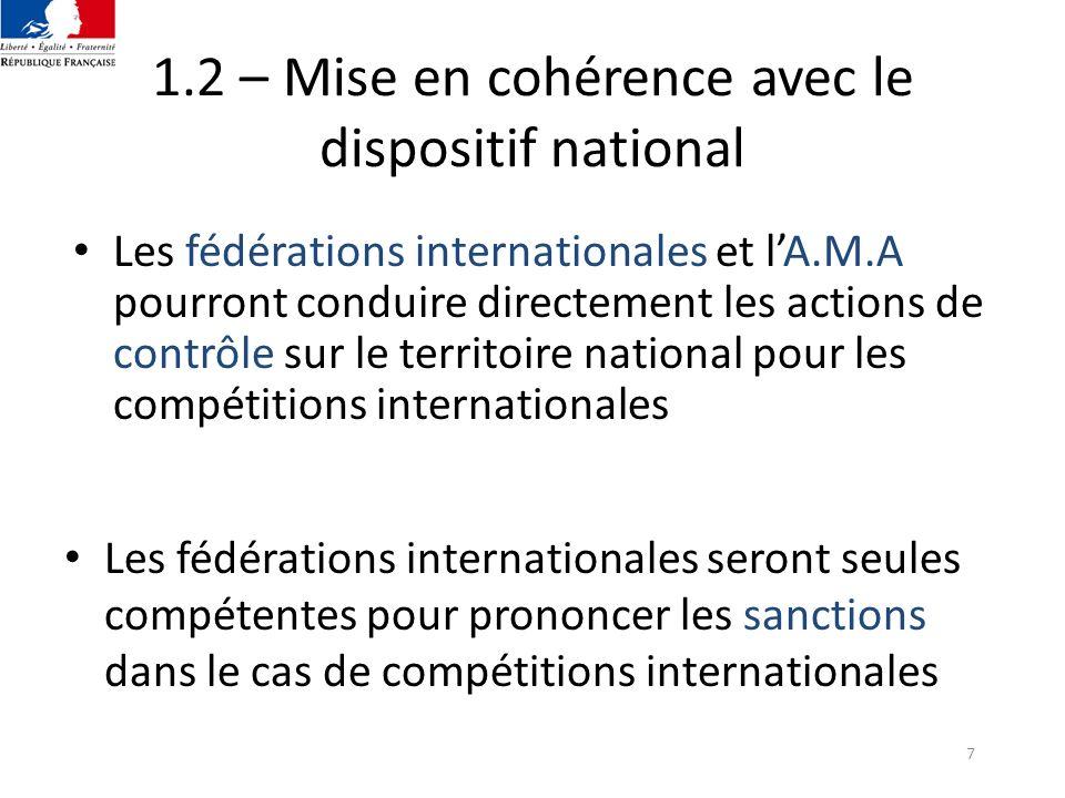 1.2 – Mise en cohérence avec le dispositif national