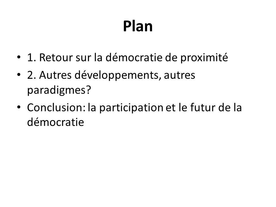 Plan 1. Retour sur la démocratie de proximité