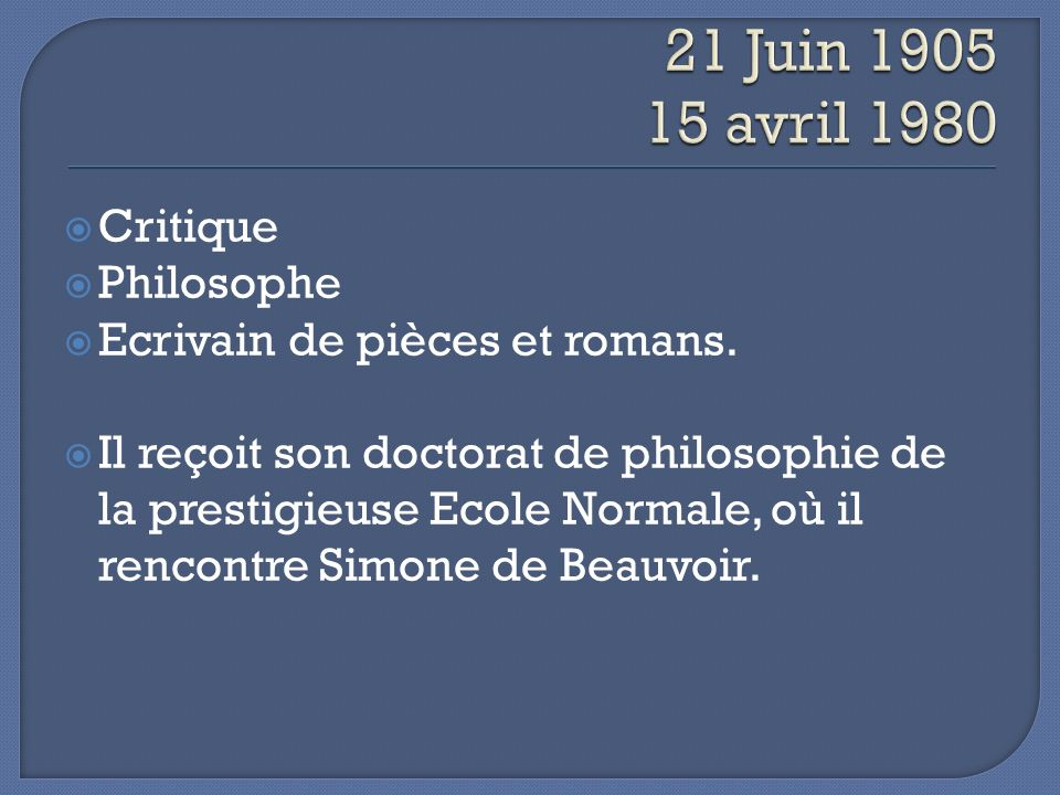 21 Juin 1905 15 avril 1980 Critique Philosophe