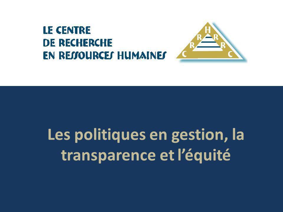 Les politiques en gestion, la transparence et l'équité