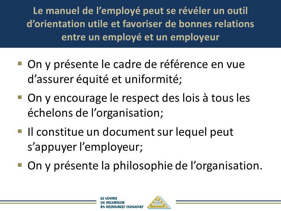 Il constitue un document sur lequel peut s'appuyer l'employeur;