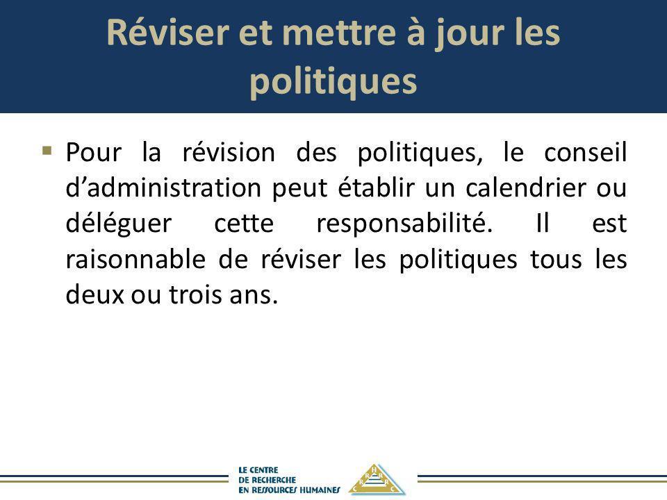 Réviser et mettre à jour les politiques