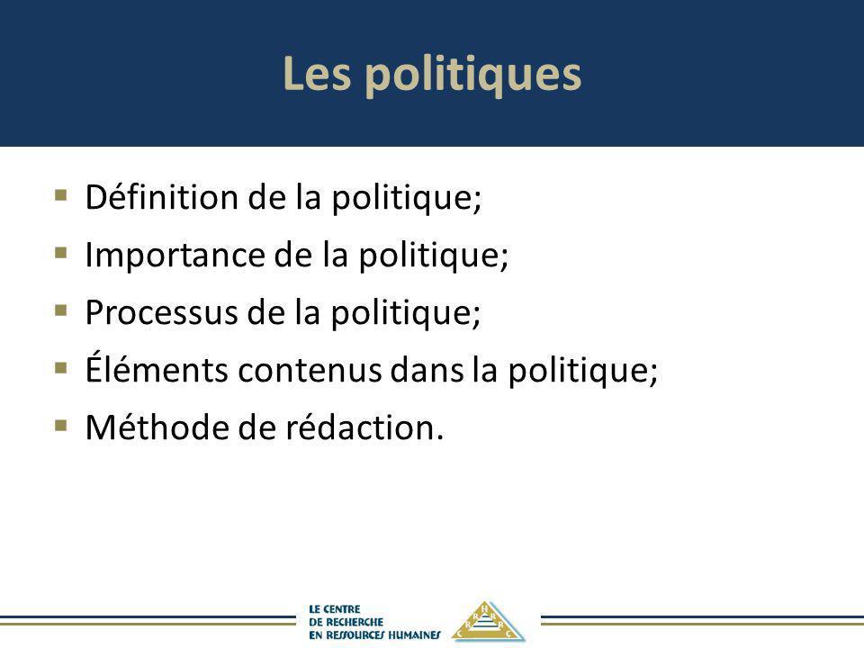 Les politiques Définition de la politique; Importance de la politique;