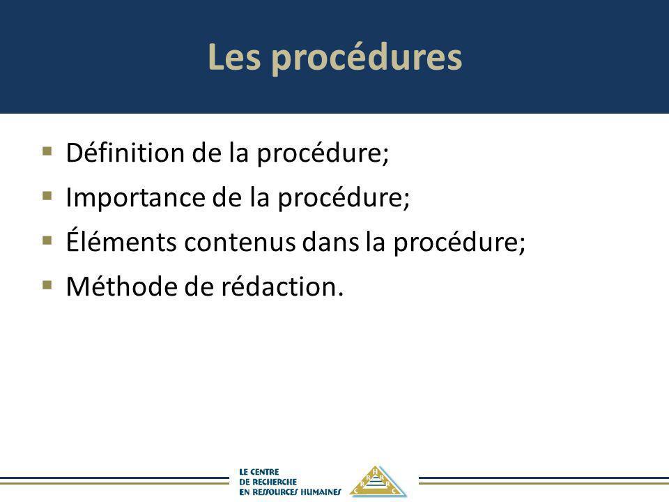 Les procédures Définition de la procédure; Importance de la procédure;