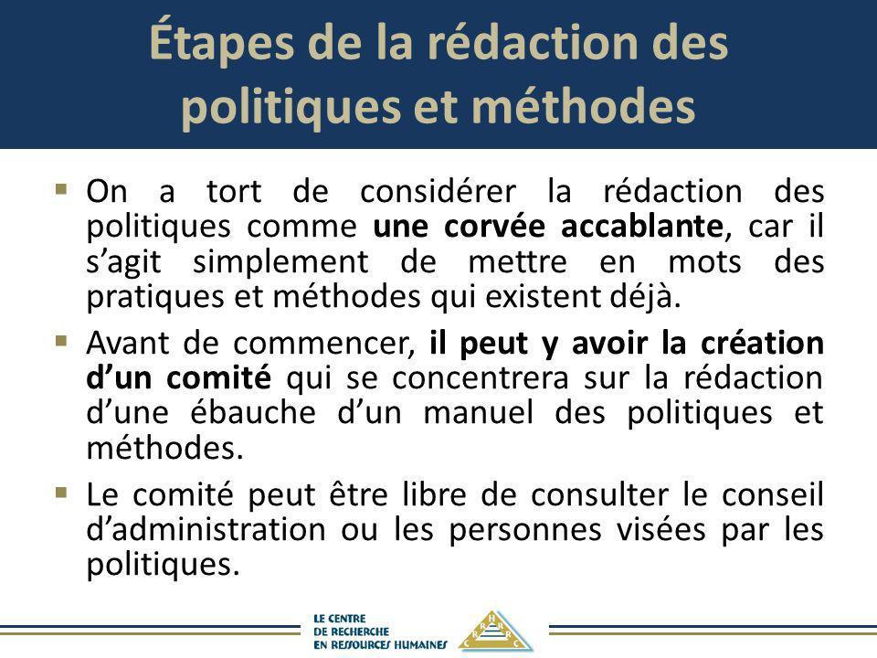 Étapes de la rédaction des politiques et méthodes