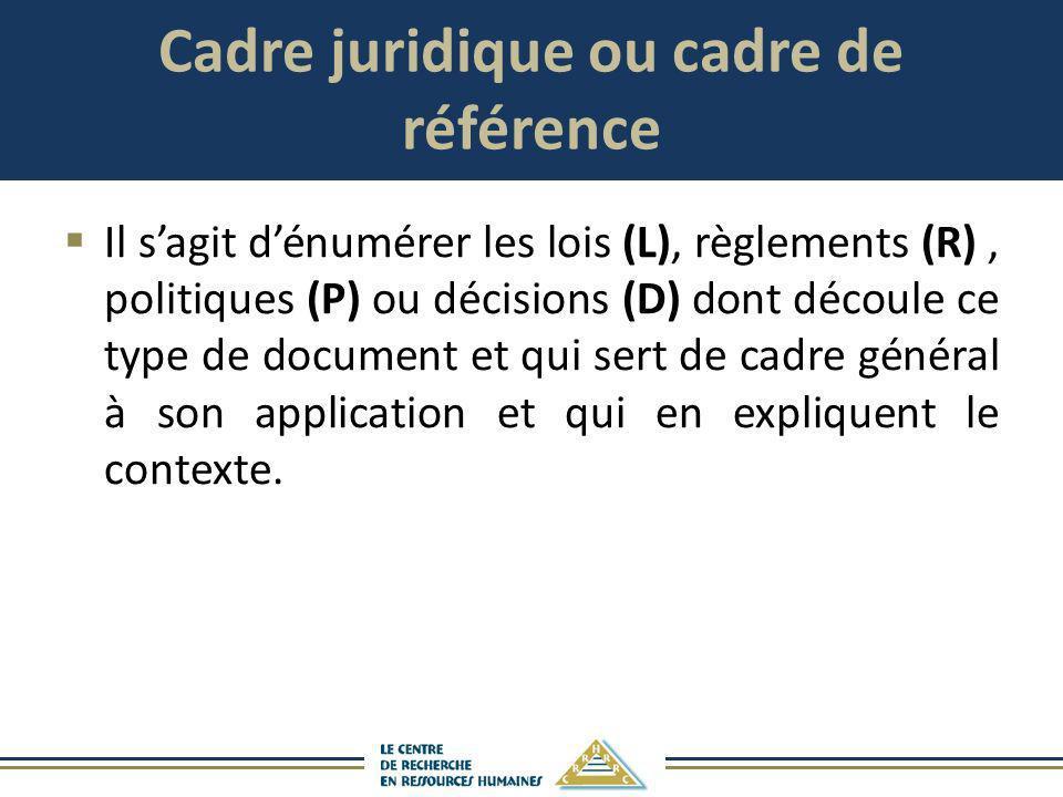 Cadre juridique ou cadre de référence