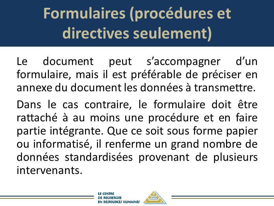 Formulaires (procédures et directives seulement)