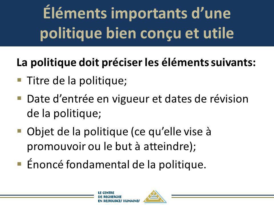 Éléments importants d'une politique bien conçu et utile
