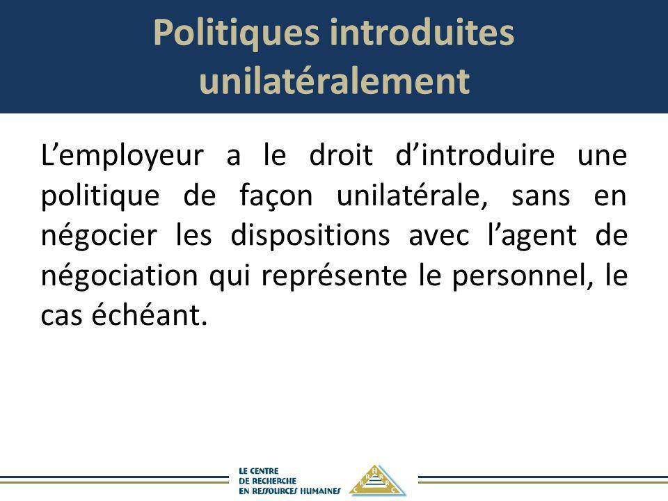 Politiques introduites unilatéralement