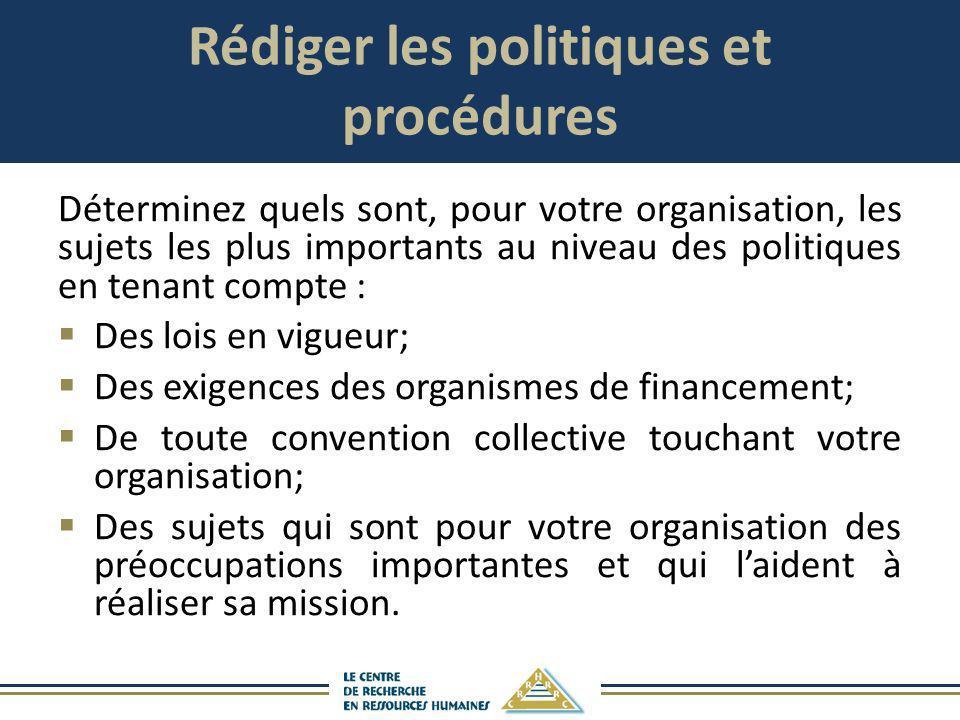 Rédiger les politiques et procédures