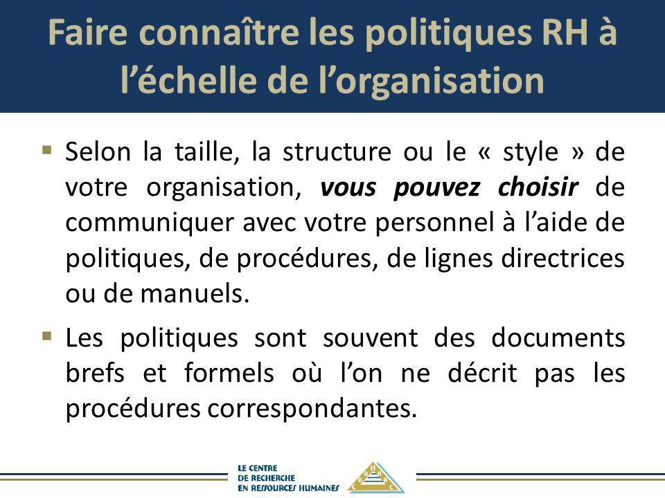 Faire connaître les politiques RH à l'échelle de l'organisation