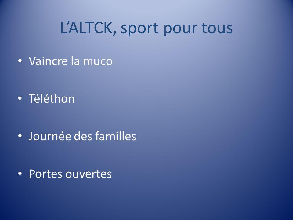 L'ALTCK, sport pour tous