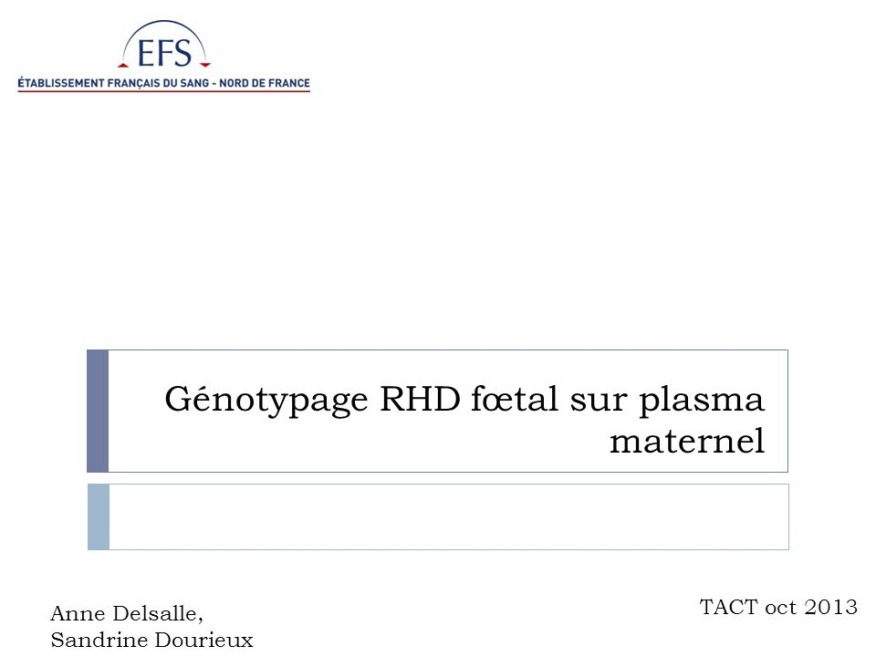 Génotypage RHD fœtal sur plasma maternel
