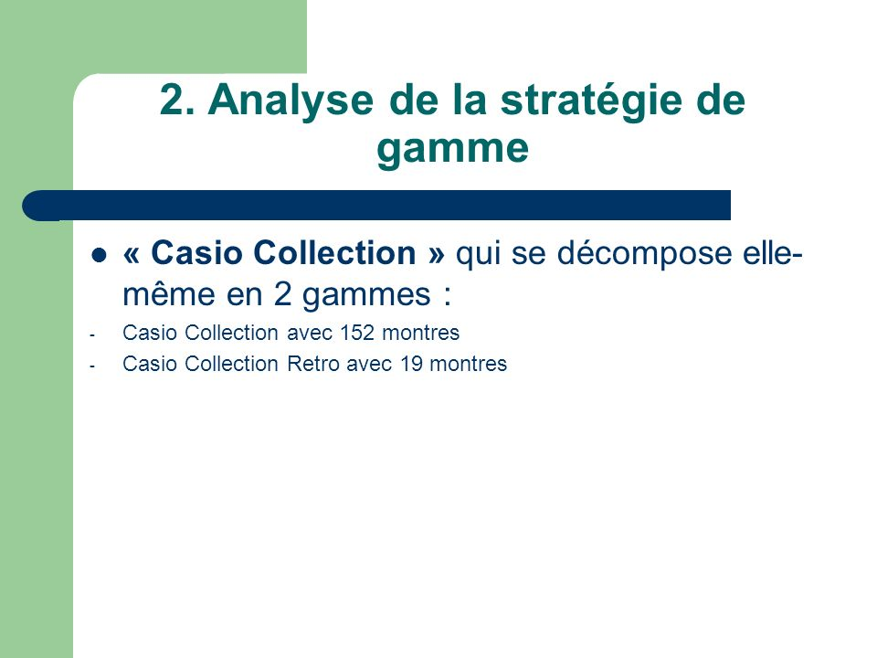 2. Analyse de la stratégie de gamme