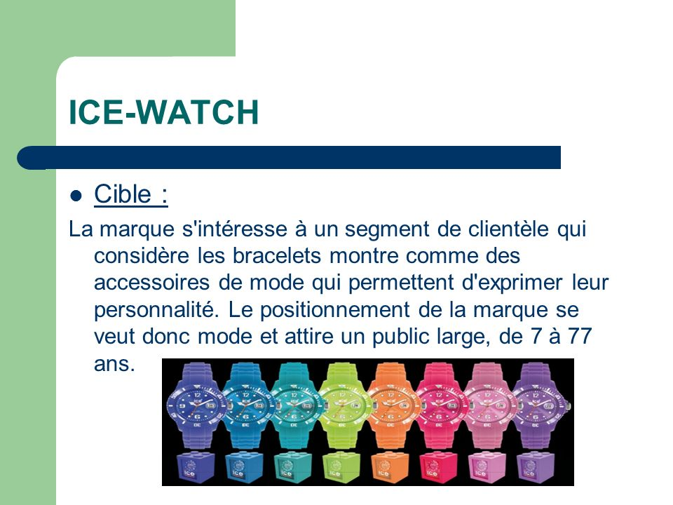 ICE-WATCH Cible :