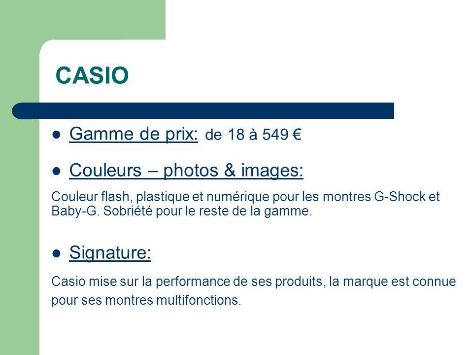 CASIO Gamme de prix: de 18 à 549 € Couleurs – photos & images: