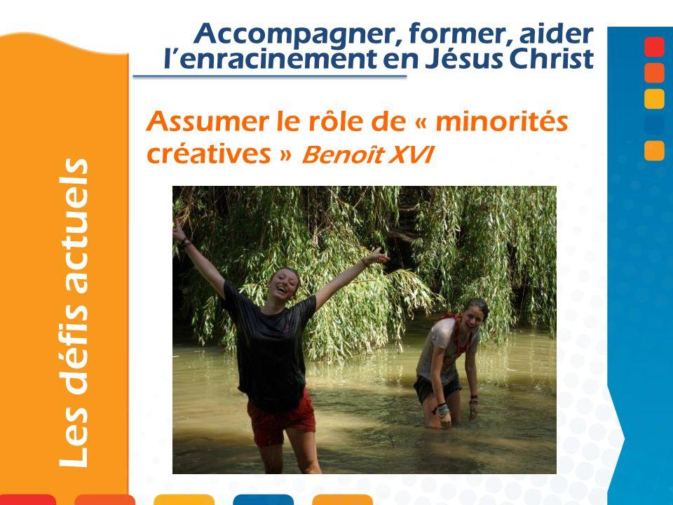 Assumer le rôle de « minorités créatives » Benoît XVI