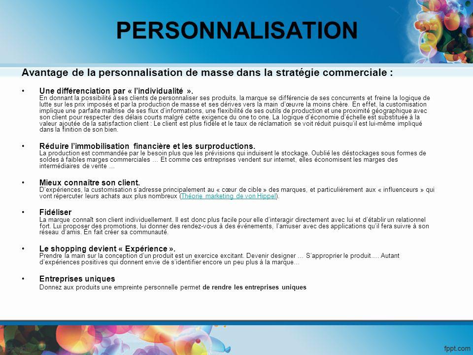 PERSONNALISATION Avantage de la personnalisation de masse dans la stratégie commerciale :