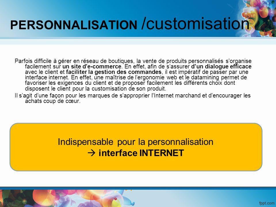PERSONNALISATION /customisation