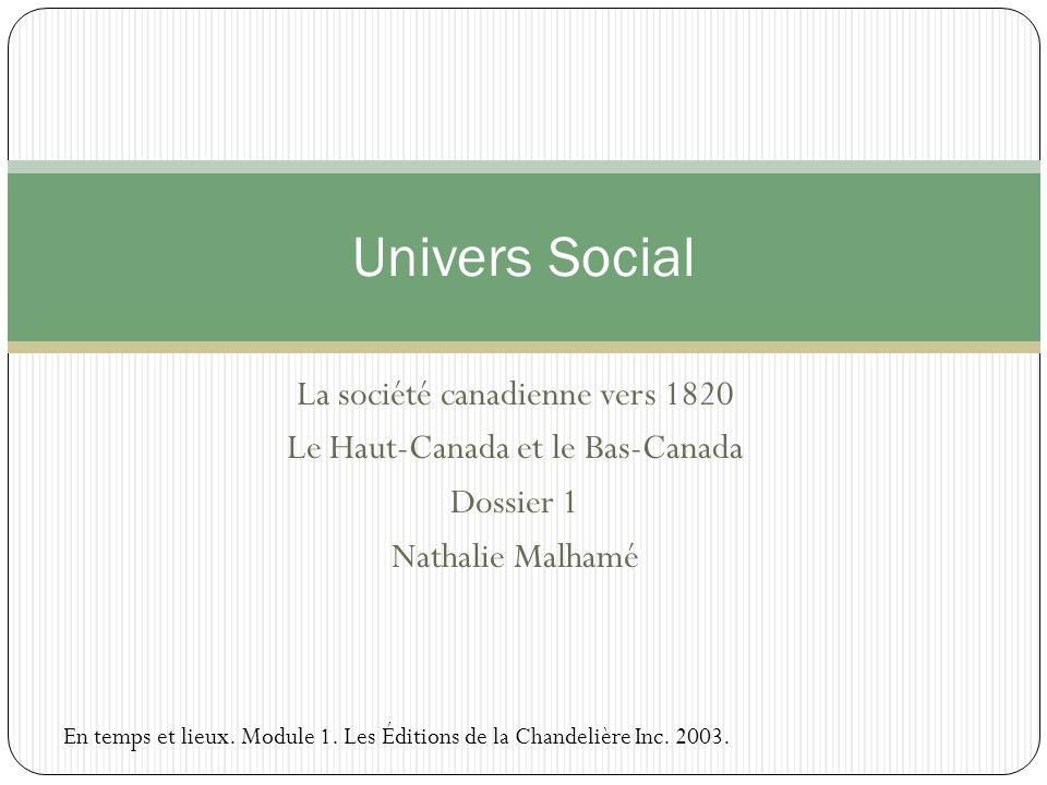 Univers Social La société canadienne vers 1820
