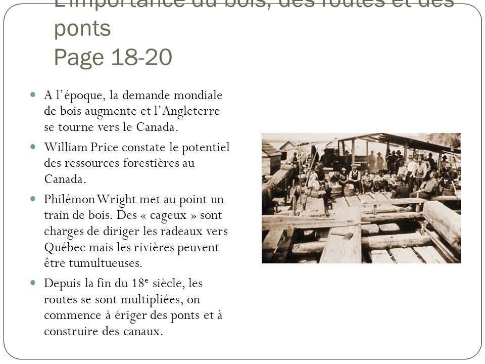 L'importance du bois, des routes et des ponts Page 18-20