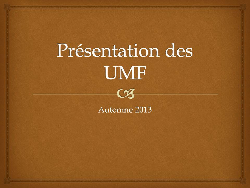 Présentation des UMF Automne 2013