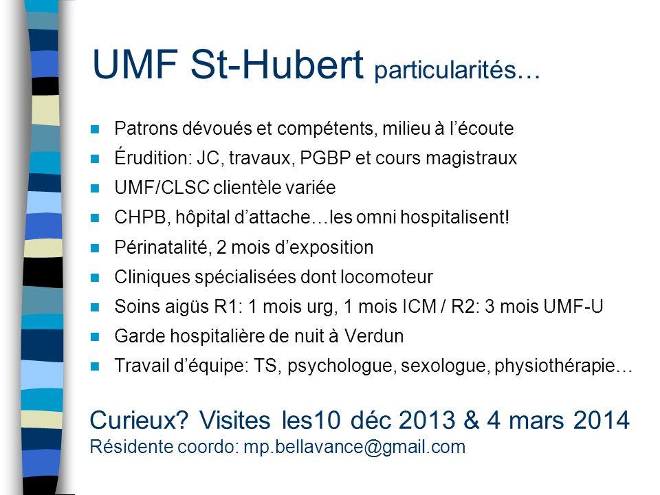 UMF St-Hubert particularités…