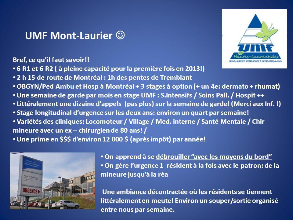 UMF Mont-Laurier  Bref, ce qu'il faut savoir!!