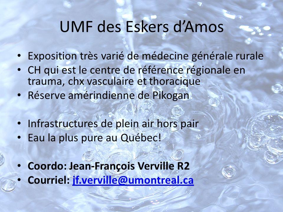 UMF des Eskers d'Amos Exposition très varié de médecine générale rurale.