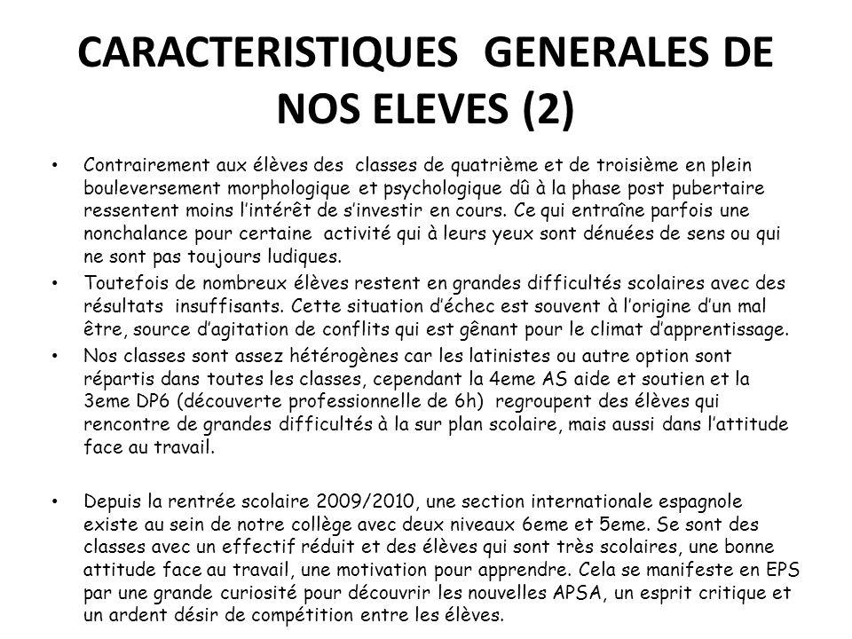 CARACTERISTIQUES GENERALES DE NOS ELEVES (2)