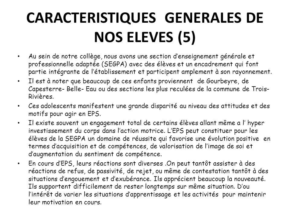 CARACTERISTIQUES GENERALES DE NOS ELEVES (5)